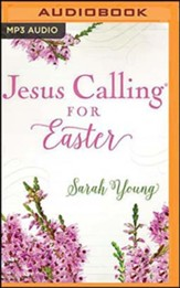 Jesus Calling for Easter, Unabridged Audiobook on MP3-CD