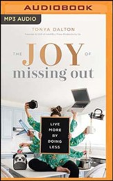The Joy of Missing Out: Live More by Doing Less, Unabridged Audiobook on MP3-CD
