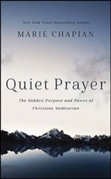 Quiet Prayer: The Hidden Purpose and Power of Christian Meditation, Unabridged Audiobook on CD
