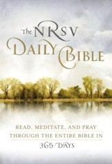 The NRSV Daily Bible: Read,  Meditate, and Pray Through the Entire Bible in 365 Days - eBook