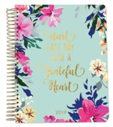 2019 Start Each Day with a Grateful Heart, 18 Month Planner, Small
