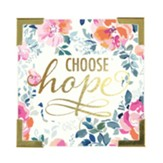 Choose Hope, Magnet