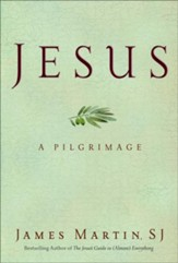 Jesus: A Pilgrimage - eBook