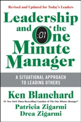 Leadership and the One Minute Manager Updated Ed: Increasing Effectiveness Through Situational Leadership II - eBook