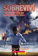I Survived The Bombing of Pearl Harbor, 1941, #4, Spanish Edition