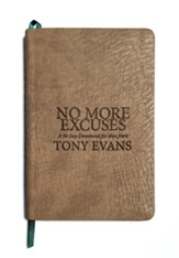 No More Excuses: A 90-Day Devotional for Men, Imitation Leather