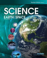 Science: Earth and Space Teacher's  Edition Volume 1
