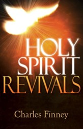 Holy Spirit Revivals - eBook