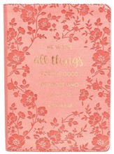 He Works All Things For the Good of Those Who Love Him Journal, LuxLeather, Coral