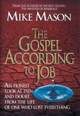 The Gospel According to Job: An Honest Look at Pain and Doubt from the Life of One Who Lost Everything - eBook