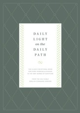 Daily Light on the Daily Path: The Classic Devotional Book For Every Morning and Evening in the Very Words of Scripture - eBook