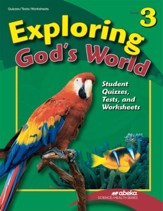 Exploring God's World 3 Quiz, Test,  and  Worksheet Book (Unbound Edition)