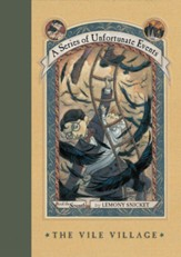 A Series of Unfortunate Events #7: The Vile Village - eBook