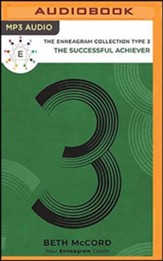 The Enneagram Collection Type 3: The Successful Achiever, Unabridged Audiobook on MP3-CD