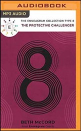 The Enneagram Collection Type 8: The Protective Challenger, Unabridged Audiobook on MP3-CD
