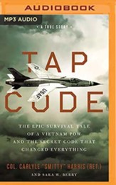 Tap Code: A True Story of Love, War, and Life-Saving Communication, Unabridged Audiobook on MP3-CD
