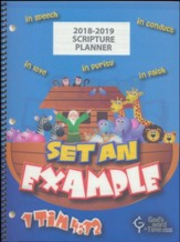 God's Word in Time Scripture  Planner: Set An Example Primary  Teacher Edition (ESV Version; August 2018 - July 2019)