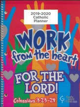 God's Word in Time Scripture Planner: Work From the Heart  for the Lord Student Primary Edition (NAB Version; August  2019 - July 2020)