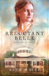 A Reluctant Belle, #2