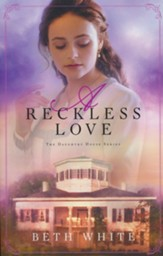 A Reckless Love, #3