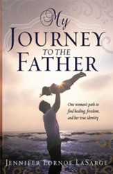 My Journey to the Father - eBook