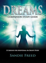 Dream Companion: 13 Lessons for Individual or Group Study - Study Guide