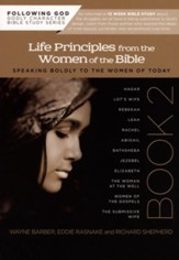 Life Principles From the Women of the Bible, Book Two (Following God Character Series)