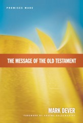 The Message of the Old Testament: Promises Made - eBook