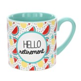Hello Retirement Mug