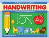 Writing for Learning: Reading and  Writing Readiness Grades PreK-K