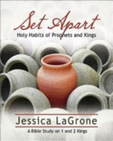 Set Apart - Women's Bible Study Participant Book: Holy Habits of Prophets and Kings - eBook