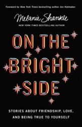 On the Bright Side: Stories about Friendship, Love, and Being True to Yourself - unabridged audiobook on MP3-CD