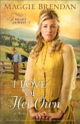 A Love of Her Own, Heart of the West Series #3