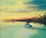 The Water Keeper - unabridged audiobook on CD