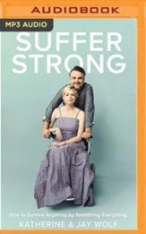 Suffer Strong: How to Survive Anything by Redefining Everything - unabridged audiobook on MP3-CD