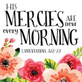 His Mercies Are New Every Morning Coaster