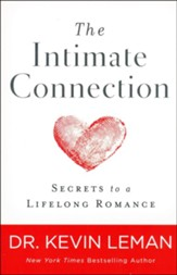 The Intimate Connection: Secrets to a Lifelong Romance - Slightly Imperfect