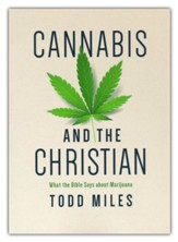 Cannabis and the Christian: What the Bible Says about Marijuana