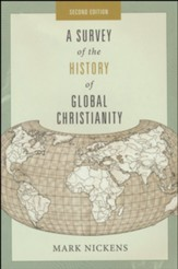 A Survey of the History of Global Christianity, Second Edition
