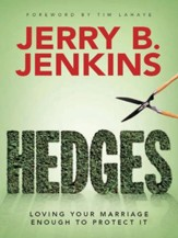 Hedges: Loving Your Marriage Enough to Protect It - eBook