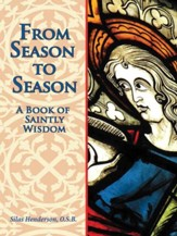 From Season to Season: The Birth of Jesus from the Gospels of Matthew and Luke / Digital original - eBook