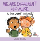 We Are Different and Alike: A Book about Diversity / Digital original - eBook
