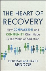 The Heart of Recovery: How Compassion and Community Offer Hope in the Wake of Addiction