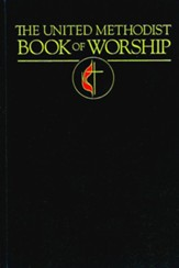The United Methodist Book of Worship: Regular Edition Black - eBook