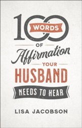 100 Words of Affirmation Your Husband Needs to Hear