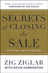 Secrets of Closing the Sale, Revised and Updated