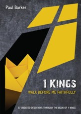 1 Kings: Walk Before Me Faithfully