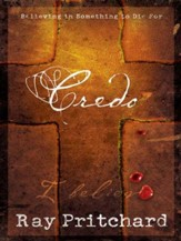 Credo: Believing in Something to Die For - eBook