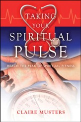 Taking Your Spiritual Pulse