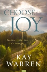 Choose Joy: Because Happiness Isn't Enough, Repack, softcover